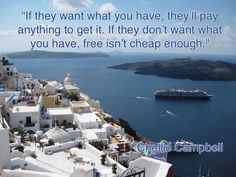 Quote - if they want what you have